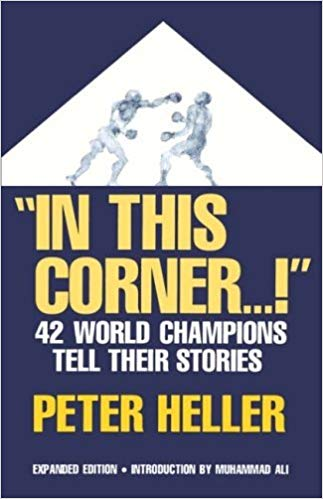 Boxing Book In This Corner . . . !: Forty-two World Champions Tell Their Stories
