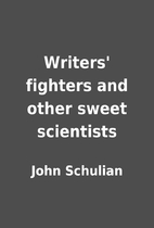 Boxing Book Writers' Fighters and Other Sweet Scientists